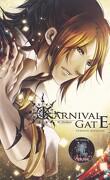 Karnival Gate, tome 1