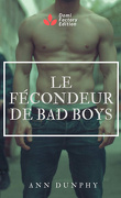 Le Fécondeur de bad boys