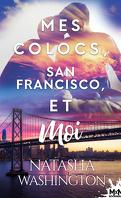 Mes colocs, San Francisco et moi