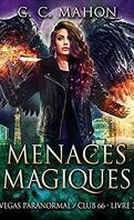Vegas Paranormal / Club 66, Tome 3 : Menaces Magiques