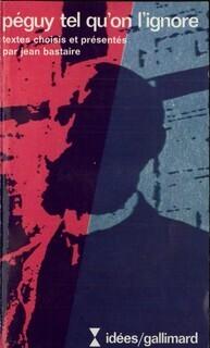 Couverture du livre : Péguy tel qu'on l'ignore