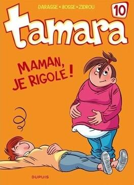 Couverture du livre : Tamara, tome 10 : Maman, je rigole !