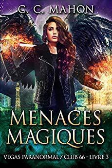 Couverture du livre : Vegas Paranormal / Club 66, Tome 3 : Menaces Magiques