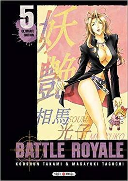 Couverture du livre : Battle Royale – Ultimate Edition, Tome 5