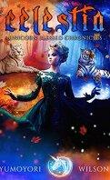 Unicorn Blessed Chronicles book 2 : Celestia