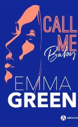 Couverture du livre : Call me Baby, Intégrale