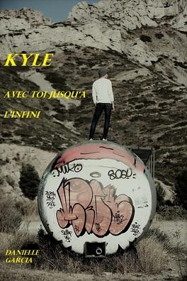 Couverture du livre : Kyle, tome 1 : Avec toi jusqu'à l'infini