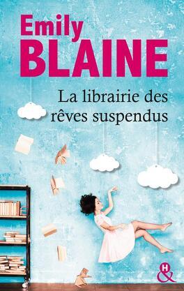 Couverture du livre : La Librairie des rêves suspendus
