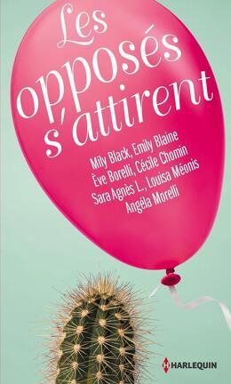 Couverture du livre : Les opposés s'attirent