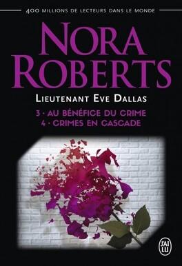 Couverture du livre : Lieutenant Eve Dallas, Tomes 3 & 4