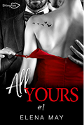 All Yours, Tome 1