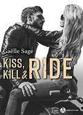 Kiss, Kill & Ride