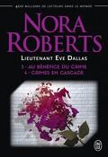 Lieutenant Eve Dallas, Tomes 3 & 4