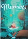 Mamette, Tome 1 : Anges et pigeons