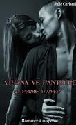 Athéna vs Panthère, Tome 2 : Permis d'aimer