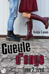 couverture Gueule d'ange, Tome 2 : Fred