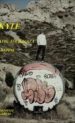 Kyle, tome 1 : Avec toi jusqu'à l'infini