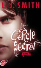 Le Cercle secret, Tome 2 : Captive