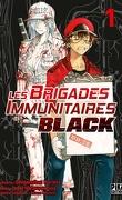 Les Brigades immunitaires Black, Tome 1
