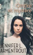 Ombre et mystère, Tome 1 : Envoûtée