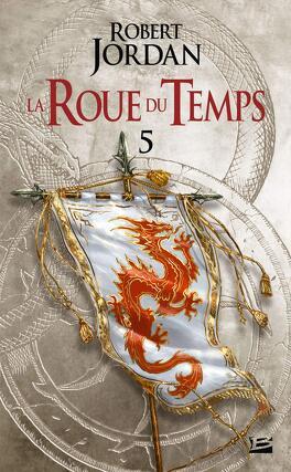 Couverture du livre : La Roue du Temps, Tome 5/22 : Le Dragon Réincarné