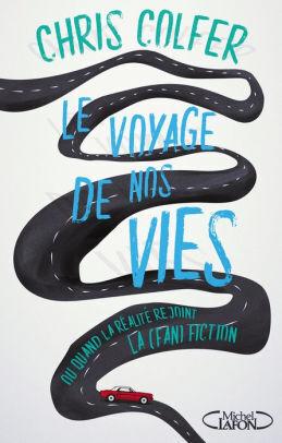 Couverture du livre : Le Voyage de nos vies