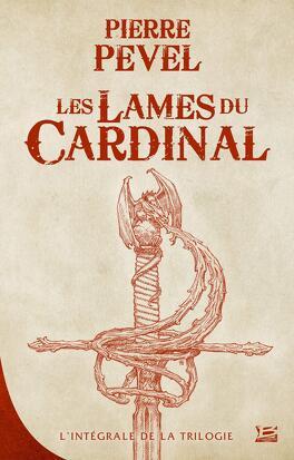 Couverture du livre : Les Lames du Cardinal, L'Intégrale