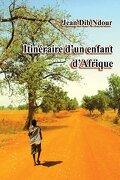 Itinéraire d'un enfant d'Afrique