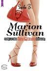 Marion Sullivan: tribulations d'une amoureuse ordinaire