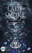Ash Princess, Tome 2 : Lady Smoke