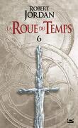 La Roue du Temps, Tome 6/22 : Le Jeu des Ténèbres