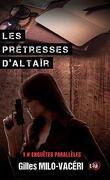 Les prêtresses d'Altaïr: Enquêtes parallèles 1