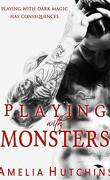 Playing With Monsters, Tome 1 : Playing with Monsters