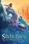 couverture Sylver Batal et le dragon d'eau