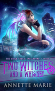 Tori Dawson, Tome 3: Two Witches and a Whiskey