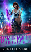 Tori Dawson, Tome 4: Demon Magic and a Martini