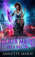 Tori Dawson, Tome 4: Demon Magic and a Martini