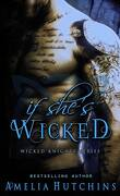 Wicked Knights, Tome 2 : If She's Wicked
