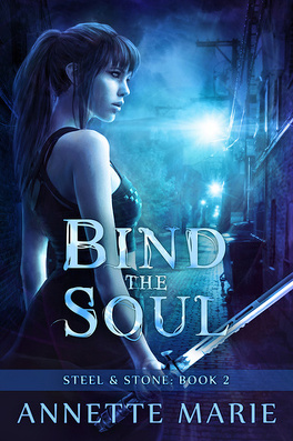 Couverture du livre : Steel & Stone, Tome 2 : Bind The Soul