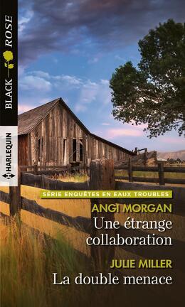 Couverture du livre : Une étrange collaboration / La double menace