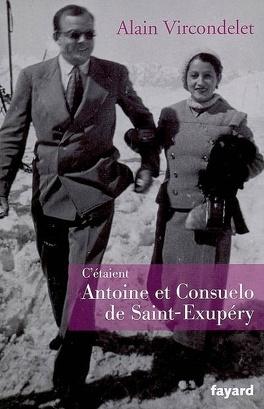 Couverture du livre : C'étaient Antoine et Consuelo de Saint-Exupéry