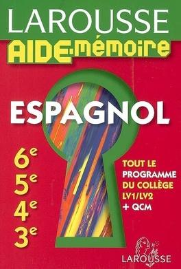 Espagnol 6e 5e 4e 3e Tout Le Programme Du College Qcm