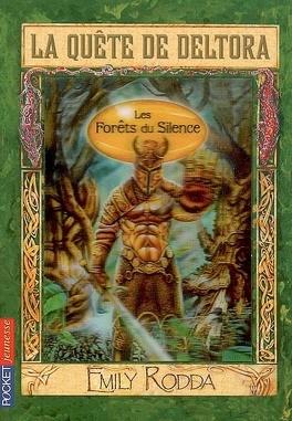 Couverture du livre : La quête de Deltora : Volume 1, Les forêts du silence
