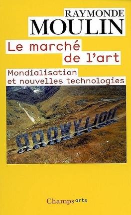 Couverture du livre : Le marché de l'art : mondialisation et nouvelles technologies