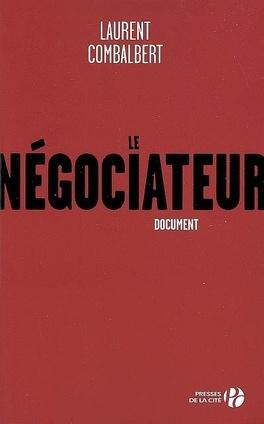 Couverture du livre : Le négociateur