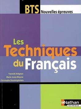 Les Techniques Du Francais Bts Nouvelles Epreuves Livre