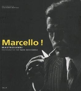 Couverture du livre : Marcello ! : Mastroianni photographié par Tazio Secchiaroli