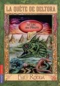 La quête de Deltora : Volume 2, Le lac des pleurs