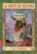 La quête de Deltora : Volume 3, La cité des rats