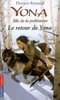 Yona, fille de la préhistoire, tome 4 : Le retour de Yona